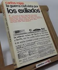 La guerra civil vista por los exiliados - Carlos Rojas