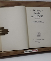 Skiing. For the millions - Frank Harper
