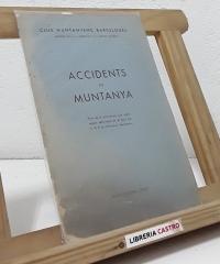 Accidents de Muntanya - Club Muntanyenc Barcelonès