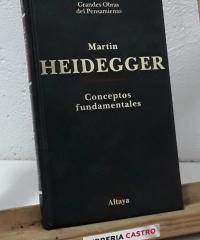 Conceptos fundamentales - Martin Heidegger