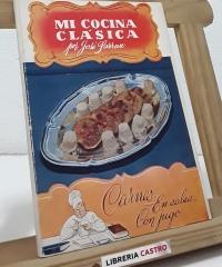 Mi cocina clásica. Carnes: en salsa, con jugo - José Sarrau