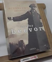 La guerra civil española - Antony Beevor