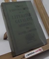 Manual d´història crítica de la literatura catalana moderna. Primera part (1823-1900) - Manuel de Montoliu