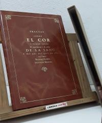 Tractat sobre el cor i també sobre el moviment i el color de la sang i del pas del quil en ella (Facsímil) - Richard Lower