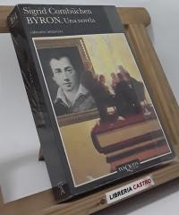 BYRON. Una novela - Sigrid Combüchen