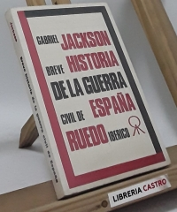 Breve historia de la guerra civil de España - Gabriel Jackson