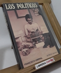 Los politicos - Francisco Umbral
