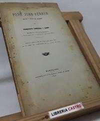Pere Joan Ferrer. Militar y Senyor del Maresme - Francesc Carreras i Candi