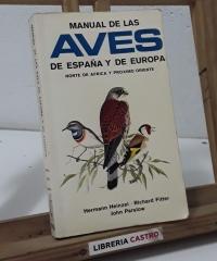 Manual de las aves de España y de Europa. Norte de África y próximo oriente - Heinzel, Fitter y Parslow