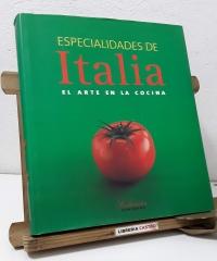 Especialidades de Italia. El arte en la cocina - Claudia Piras y Eugenio Medagliani