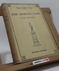 José Anselmo Clavé y su tiempo - Tomás Caballé y Clos