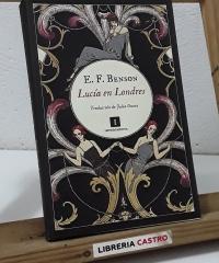 Lucía en Londres - E. F Benson