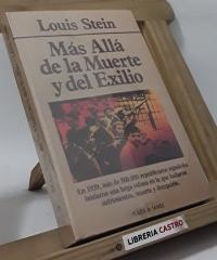 Más allá de la muerte y del exilio - Louis Stein