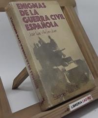 Enigmas de la guerra civil española - José Luis Vila San Juan
