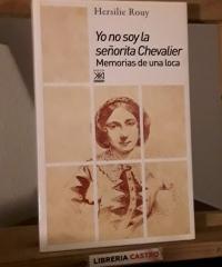 Yo no soy la señorita Chevalier. Memorias de una loca - Hersilie Rouy