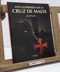 Los guerreros de La Cruz de Malta - David Nicolle