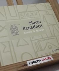 Rincón de Haikus - Mario Benedetti