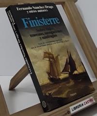 Finisterre. Sobre viajes, travesias, navegaciones y naufragios - Fernando Sánchez Dragó y otros autores