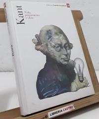 Kant. Vida, pensamiento y obra - Varios