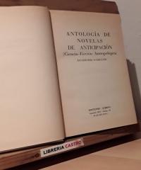 Antología de novelas de anticipación (duodécima selección). Ciencia Ficción Antropológica - Varios