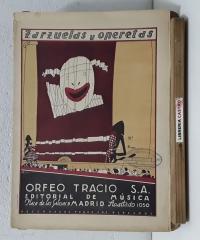 Zarzuelas y operetas. Alma de Dios - Letra de C. Arniches y Garcia Alvarez - Música de José Serrano