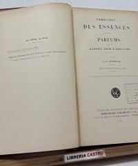 Fabrication des essences et des parfums - J. P. Durvelle