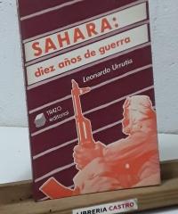 Sahara: Diez años de guerra - Leonardo Urrutia