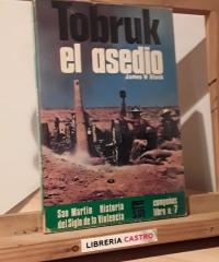 Tobruk el asedio - James W. Stock