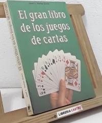 El gran libro de los juegos de cartas - José L. Nuñez Elvira