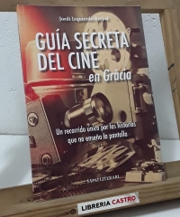 Guía secreta del cine en Gràcia (Dedicado por el autor) - Jordi Izquierdo Berbel