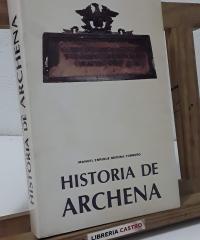 Historia de Archena. De los primeros pobladores al siglo XIX. Volumen I - Manuel Enrique Medina Tornero