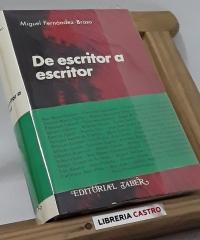 De escritor a escritor - Miguel Fernández-Braso
