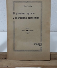 El problema agrario y el problema agronómico - Alex Lonay