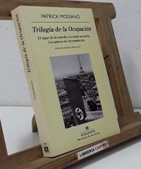 Trílogia de la ocupación - Patrick Modiano