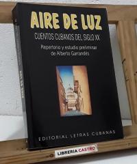Aire de luz. Cuentos cubanos del siglo XX - Varios