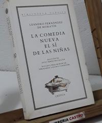 La comedia nueva. El sí de las niñas - Leandro Fernández de Moratín