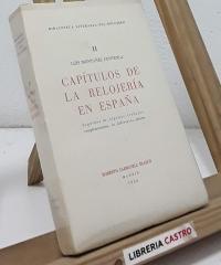 Biblioteca Literaria del Relojero. II- Capítulos de la relojería en España - Luis Montañés Fontela