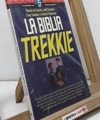 La Biblia Trekkie - Ramón de España, Jordi Sánchez, Sergi Sánchez y Antonio Trashorras