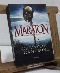 Maratón. Libertad o muerte - Christian Cameron