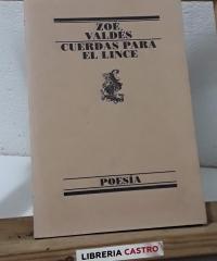 Cuerdas para el lince - Zoé Valdés