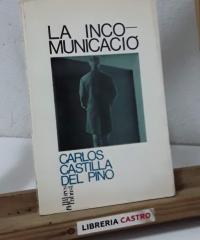 La incomunicació - Carlos Castilla del Pino