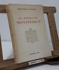 El poema de Montserrat - Josep Mª de Sagarra