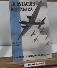La Aviación Británica. Una serie ininterrumpida de éxitos - Varios