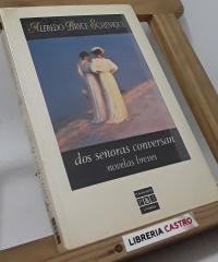 Dos señoras conversan. Novelas breves - Alfredo Bryce Echenique