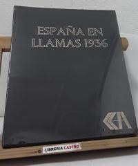 España en llamas 1936 - Bernaldo Gil Mugarza