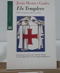 Els Templers. Alba i crepuscle dels cavallers - Jesús Mestre i Godés