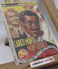 Carlo Monte Montecarlo - Las cinco advertencias de Satanás - 4 Corazones con freno y marcha atrás - Enrique Jardiel Poncela