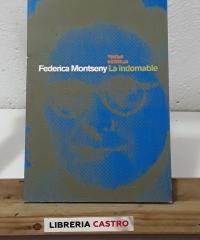 Federica Montseny. La Indomable - Federica Montseny