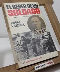 El deber de un soldado - Konstantin K. Rokossovski