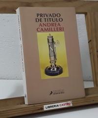 Privado de título - Andrea Camilleri